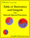 Calculus Series e-book image Title: Table of Derivatives and Integrals with Selected Special Functions